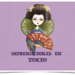 Imprescindibles en Tokyo